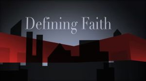 Defining Faith