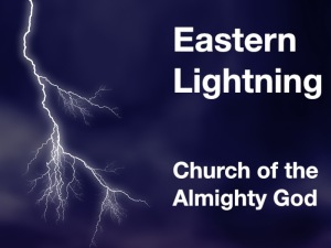 Eastern Lightning Church of the Almight God